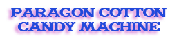 Paragon cotton candy machine